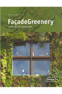 Facade Greenery: Contemporary Landscaping