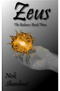 Zeus: The Balance: Book Three