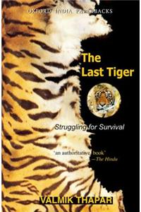 The Last Tiger: Struggling for Survival