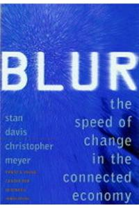 Blur: Speed of Change in the Connected Economy