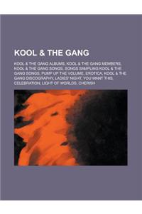 Kool & the Gang: Kool & the Gang Discography,