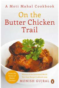 ON THE BUTTER CHICKEN TRAIL
