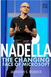 Nadella- The Changing Face of Microsoft