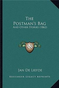 The Postman's Bag: And Other Stories (1862)