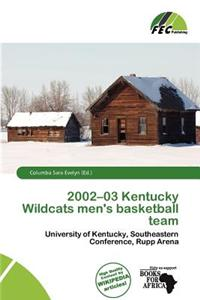 2002-03 Kentucky Wildcats Men's Basketball Team