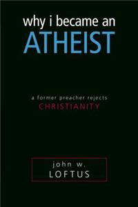 Why I Became an Atheist