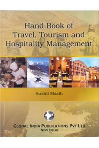 Hand Book of Travel, Tourism and Hospitality Management