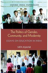 Politics of Gender, Community, and Modernity