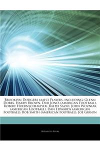 Articles on Brooklyn Dodgers (Aafc) Players, Including: Glenn Dobbs, Hardy Brown, Dub Jones (American Football), Robert Hoernschemeyer, Ralph Sazio, J