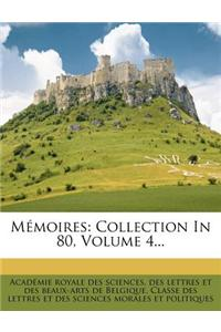 Memoires: Collection in 80, Volume 4...