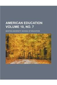 American Education Volume 10, No. 7