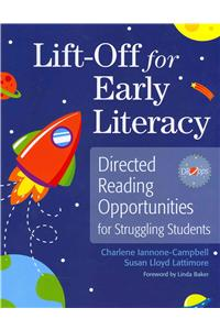Lift-Off for Early Literacy