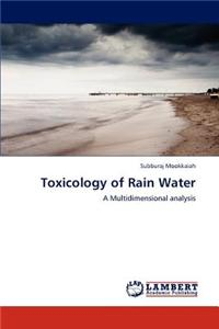 Toxicology of Rain Water