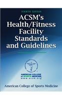 ACSM&#39;s Health/Fitness Facility Standards and Guidelines