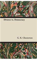 Divorce vs. Democracy