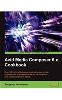 Avid Media Composer 6 Cookbook