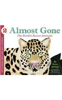 Almost Gone : The World's Rarest Animals : Let's Read and Find out Science 2