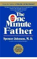 The One-minute Father: Improves Every Moment You Spend with Your Child