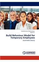 Build Behaviour Model for Temporary Employees