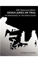 Design Juries on Trial. 20th Anniversary Edition: The Renaissance of the Design Studio