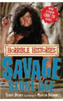 Savage Stone Age. Terry Deary