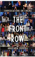 The Front Row : Conversations on Cinema