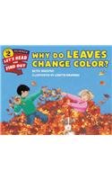Why Do Leaves Change Color? : Let's Read and Find out Science 2