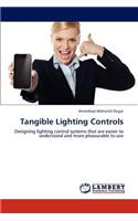 Tangible Lighting Controls