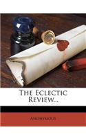 The Eclectic Review...