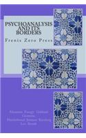 Psychoanalysis and Its Borders: Frenis Zero Press