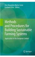 Methods and Procedures for Building Sustainable Farming Systems
