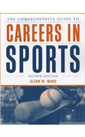 The Comprehensive Guide to Careers in Sports 2e