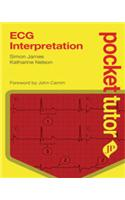 Pocket Tutor: ECG Interpretation