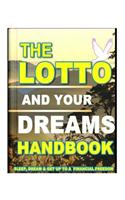 The Lotto and Your Dreams Handbook: Faafeeh Betting Methods of South African Women
