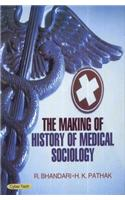 The Making Of History Of Medical Sociology