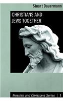 Christians and Jews Together