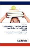 Obliqueness or Directness in Translation of Children's Books