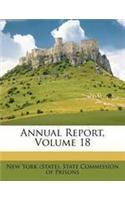 Annual Report, Volume 18