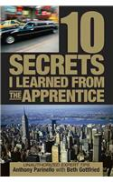 10 Secrets I Learned from the Apprentice: Unauthorized Expert Tips