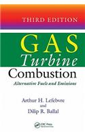 Gas Turbine Combustion: Alternative Fuels and Emissions