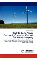 Back-To-Back Power Electronic Converter Control for Active Damping
