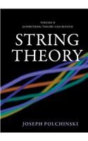 String Theory, Vol. 2: Superstring Theory and Beyond