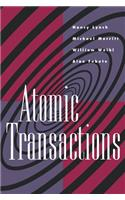 Atomic Transactions: In Concurrent and Distributed Systems