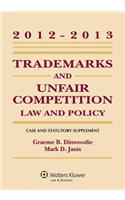 Trademarks and Unfair Competition, Case and Statutory Supplement: Law and Policy