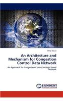 Architectu Re and Mechanism for Congestion Control Data Network