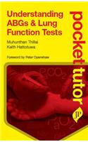 Pocket Tutor Understanding ABGs & Lung Function Tests