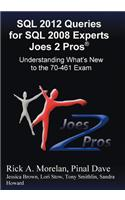 SQL 2012 Queries for SQL 2008 Experts Joes 2 Pros (R)