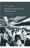 Financial Policies and Everyday Life: The Indian Context