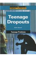 Teenage Dropouts