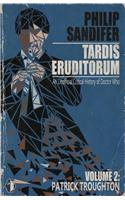 Tardis Eruditorum - An Unauthorized Critical History of Doctor Who Volume 2: Patrick Troughton